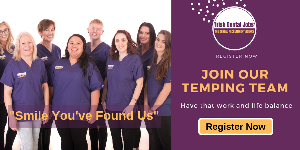 Temporary Dental Nurse Jobs | Dublin and